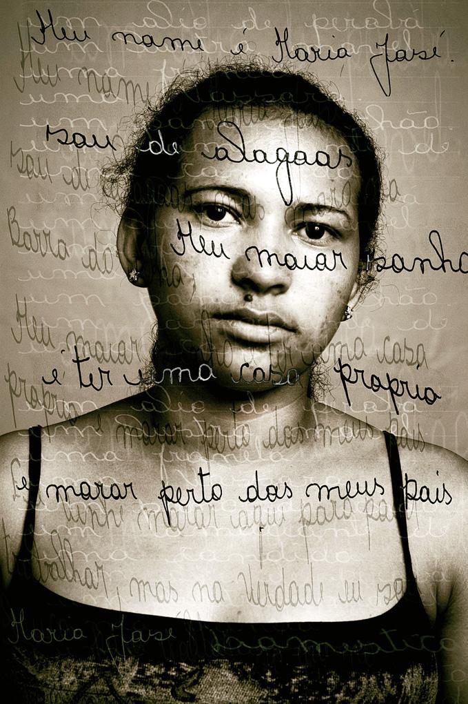Maria José, 21 anos, Doméstica, Praia do Engenho, São Paulo, Julho de 2002.